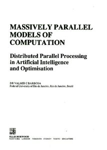 Massively Parallel Models of Computation: Distributed Parallel Processing in