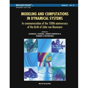 Modeling And Computations in Dynamical Systems