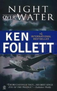 Ken Follett - Night Over Water