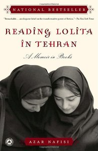 Azar Nafisi - Reading Lolita in Tehran: