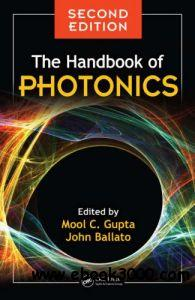 The Handbook of Photonics, Second Edition