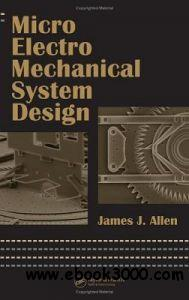 Micro Electro Mechanical System Design Mechanical Engineering