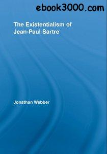 The Existentialism of Jean-Paul Sartre