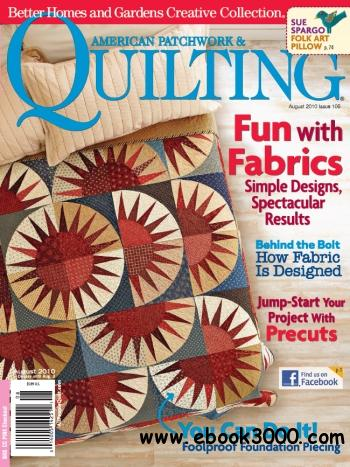 American Patchwork & Quilting - August 2010