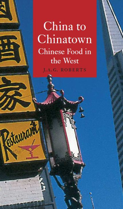 China to Chinatown: Chinese Food in the West