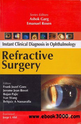 Refractive Surgery (Instant Clinical Diangosis In Ophthalmology)