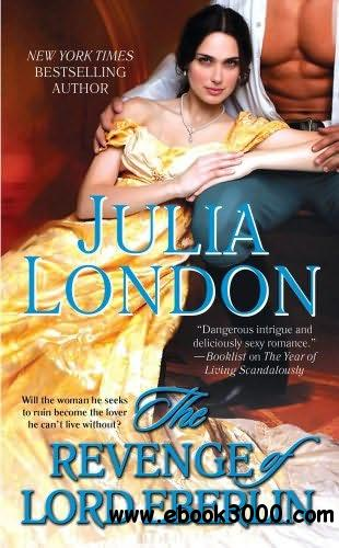 The Revenge of Lord Eberlin (The Secrets of Hadley Green Series, #2) - Julia