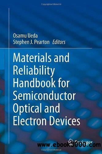 Materials And Reliability Handbook For Semiconductor