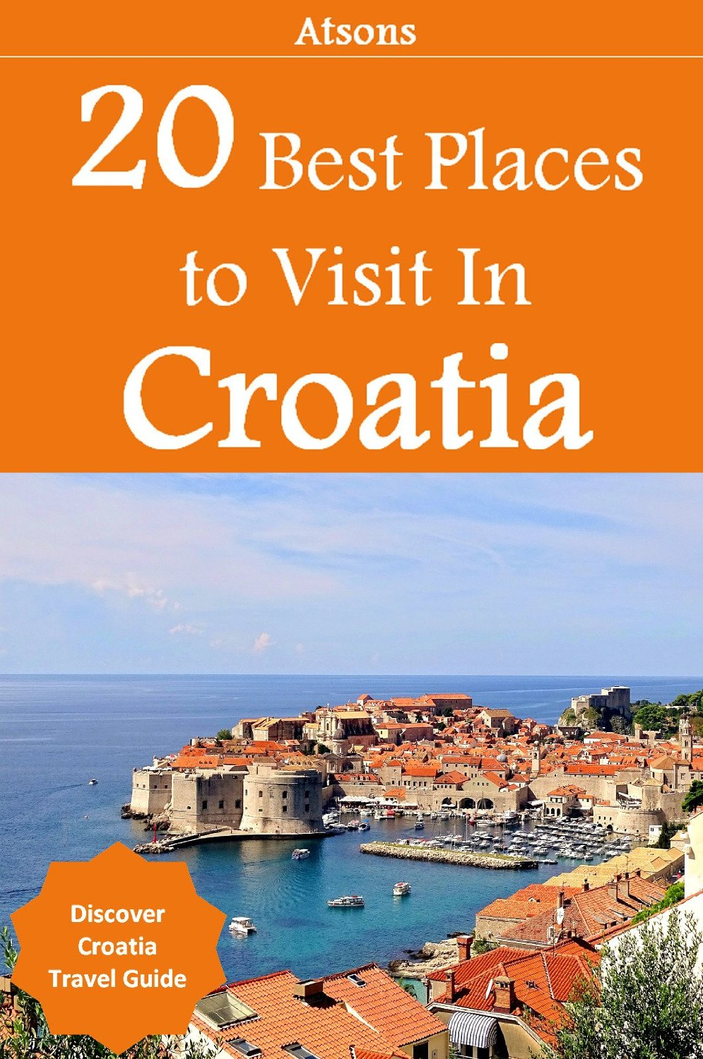 Download 20 Best Places To Visit In Croatia Discover