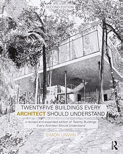 Twenty-Five Buildings Every Architect Should Understand, 2nd Edition
