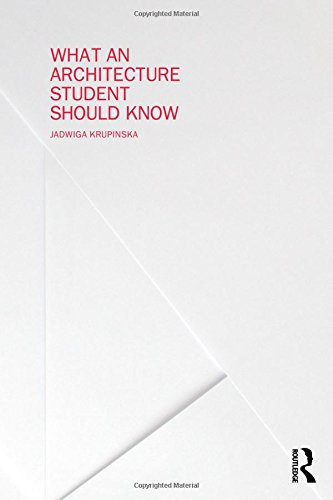 What An Architecture Student Should Know Free Ebooks