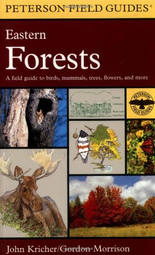 A Field Guide to Eastern Forests: North America (Peterson Field Guides) by Roger Tory Peterson