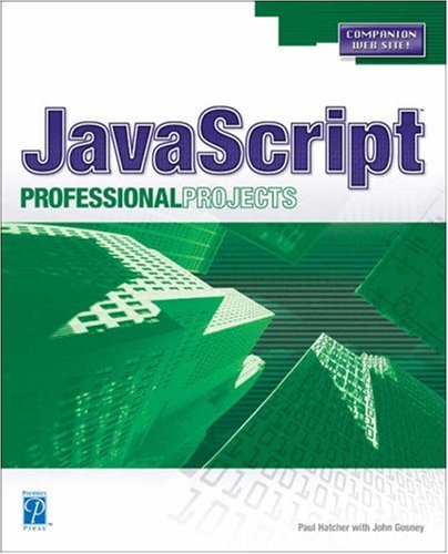 JavaScript Professional Projects by Paul Hatcher[Repost]