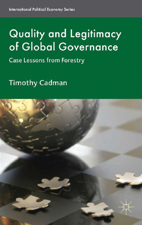 Quality and Legitimacy of Global Governance: Case Lessons from Forestry