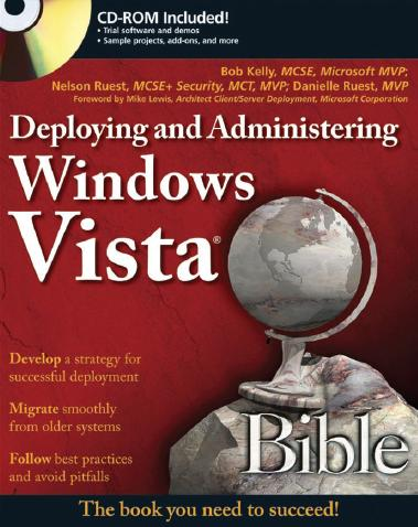 Deploying and Administering Windows Vista Bible by Nelson Ruest