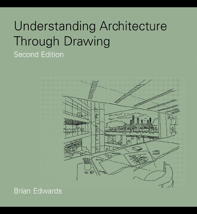 Understanding Architecture Through Drawing by Brian Edwards