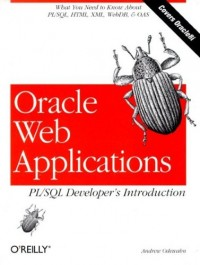 Oracle Web Applications: PL/SQL Developer's Intro: Developer's Introduction by Andrew Odewahn