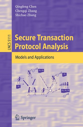 Secure Transaction Protocol Analysis: Models and Applications