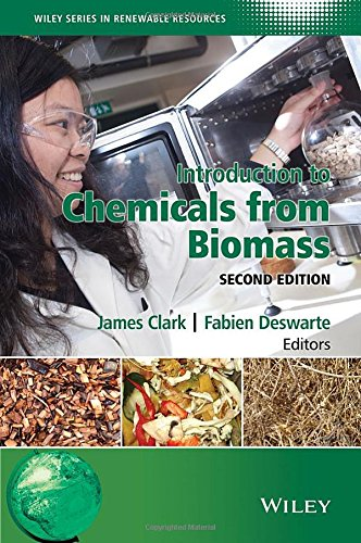 Introduction to Chemicals from Biomass, 2 edition