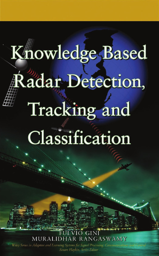 Knowledge-Based Radar Detection, Tracking and Classification