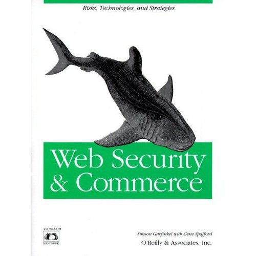 Web Security and Commerce (Nutshell Handbooks) by Simson Garfinkel