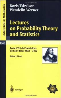Lectures on Probability Theory and Statistics (Lecture Notes in Mathematics) by Wendelin Werner
