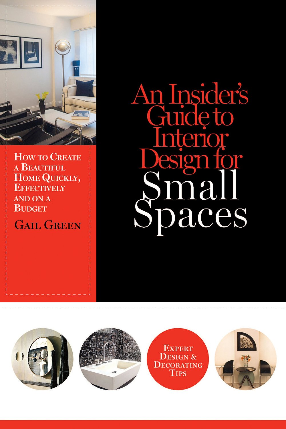 An insider 39 s guide to interior design for small spaces for Residential interior design a guide to planning spaces