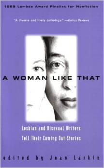 A Woman Like That: Lesbian and Bisexual Writers Tell Their Coming Out Stories by Various