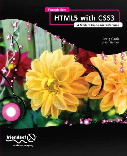 Foundation HTML5 with CSS3 by Jason Garber