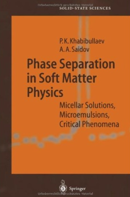 Phase Separation in Soft Matter Physics: Micellar Solutions, Microemulsions, Critical Phenomena
