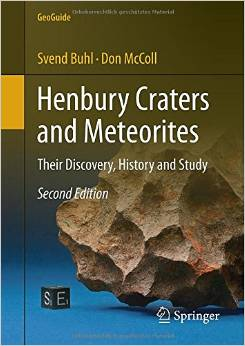 Henbury Craters and Meteorites: Their Discovery, History and Study, 2 edition