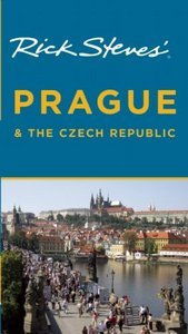 Rick Steves' Prague and The Czech Republic, 5th Edition