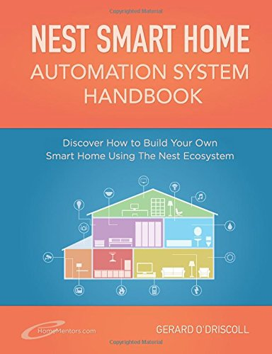 Nest Smart Home Automation System Handbook Free Ebooks