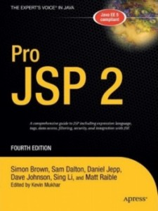 Pro JSP 2 (Expert's Voice in Java) by Simon Brown