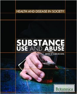 Substance Use and Abuse (Health and Disease in Society)