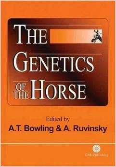 The Genetics of the Horse (Cabi) by Ann T. Bowling