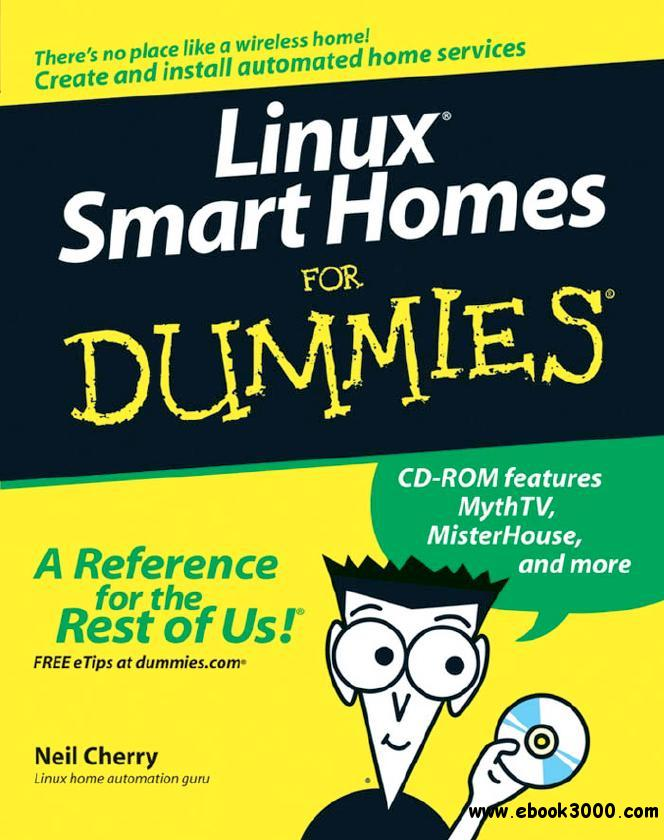 Linux Smart Homes For Dummies by Neil Cherry