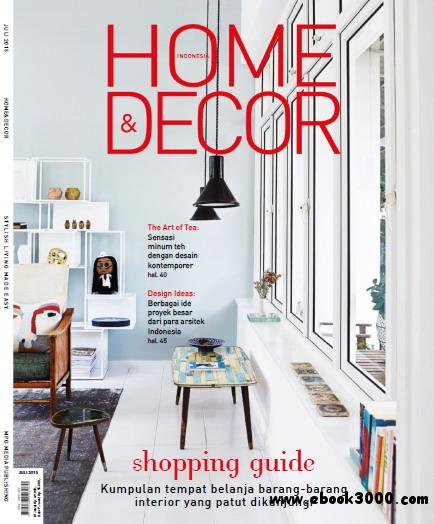 Home & Decor Indonesia Magazine July 2015