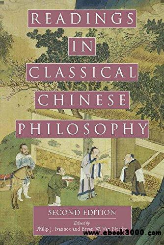 Readings in Classical Chinese Philosophy, 2nd Edition