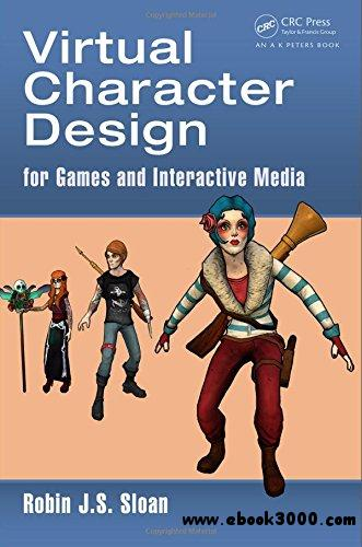 Character Design Ebook Download : Virtual character design for games and interactive media