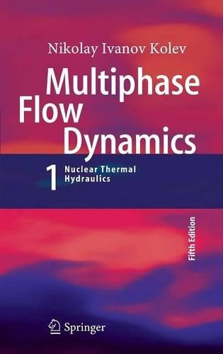 Multiphase Flow Dynamics 1: Fundamentals (5th edition)