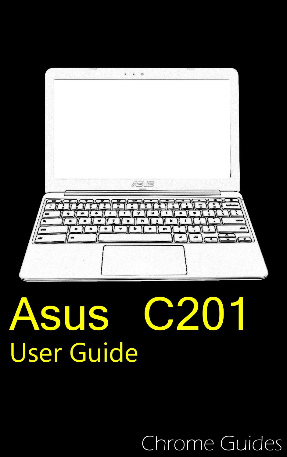 Asus c chromebook user guide understanding your new