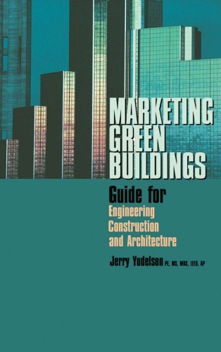 Marketing Green Buildings: Guide for Engineering, Construction and Architecture