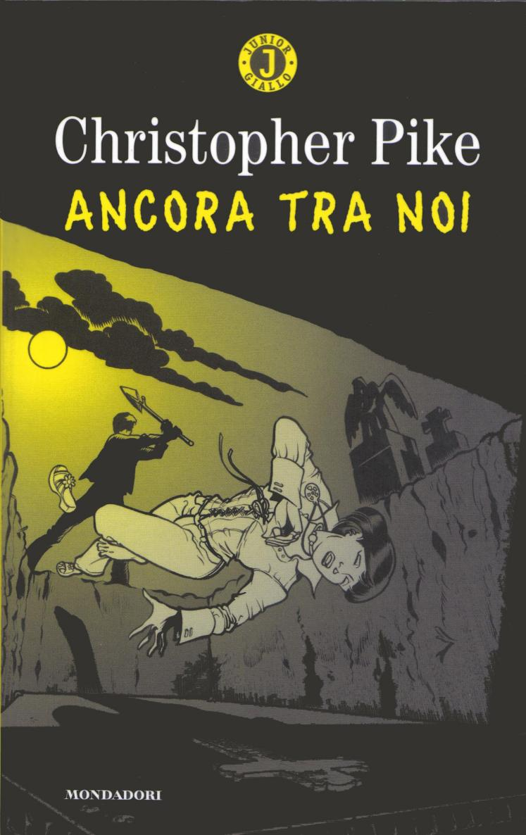 Christopher Pike - Ancora tra noi