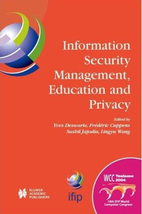 Information Security Management, Education and Privacy