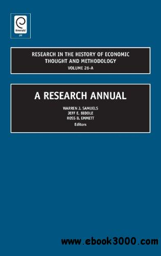 Research in the History of Economic Thought and Methodology: A Research Annual by Warren J. Samuels