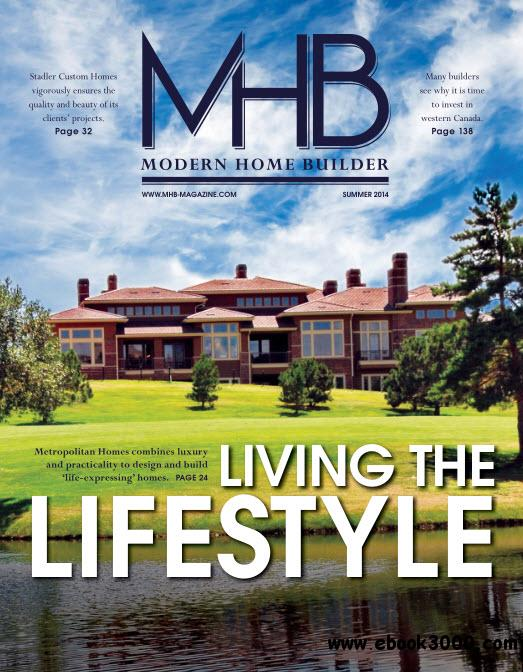 Modern home builder summer 2014 free ebooks download for Summer homes builder
