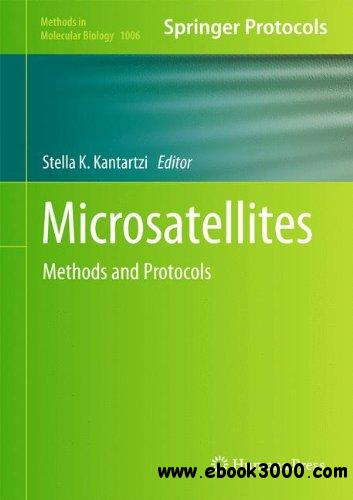Microsatellites: Methods and Protocols (Methods in Molecular Biology, Book 1006)