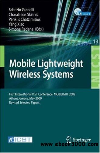 Mobile Lightweight Wireless Systems: First International ICST Conference