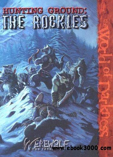 Hunting Ground: The Rockies (Werewolf: The Forsaken)